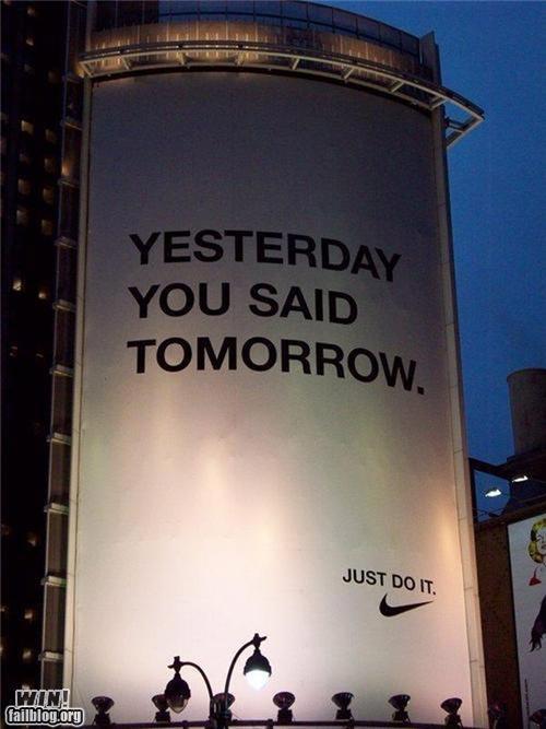 ads,billboard,procrastination,slogan
