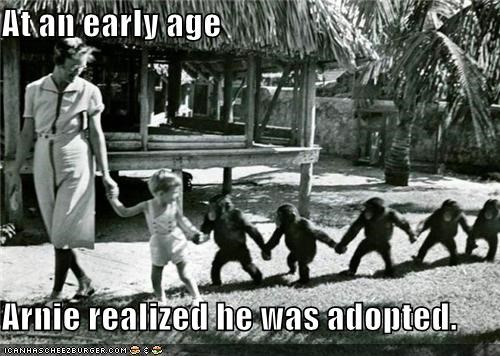 At an early age  Arnie realized he was adopted.