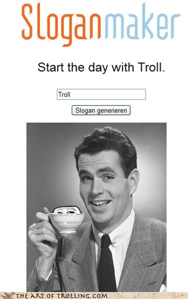 Start the day with Troll