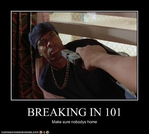 BREAKING IN 101