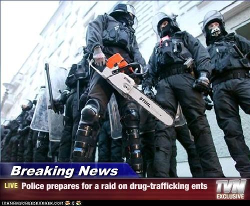 Breaking News - Police prepares for a raid on drug-trafficking ents