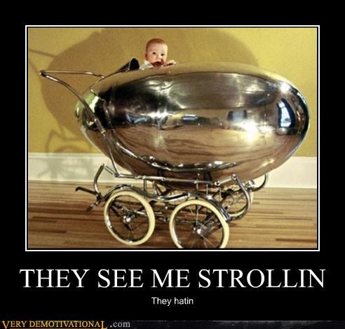 THEY SEE ME STROLLIN