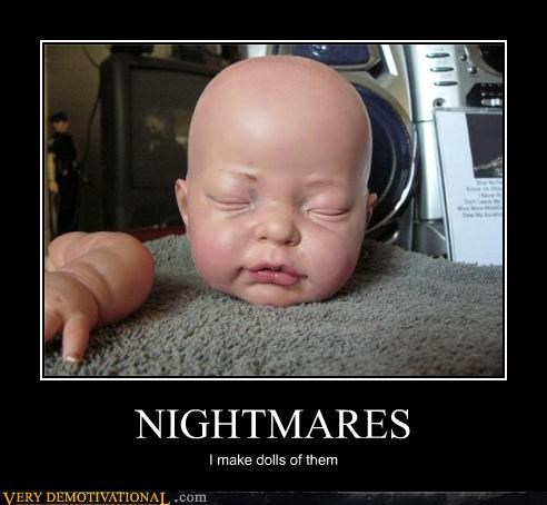 creepy,dolls,make it go away,nightmares