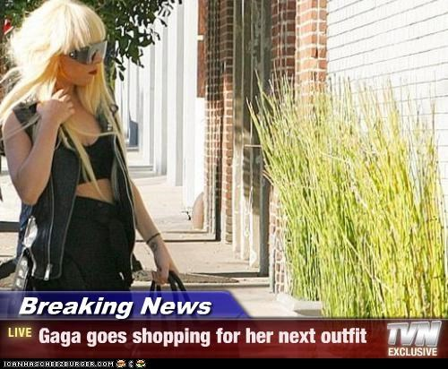 Breaking News - Gaga goes shopping for her next outfit