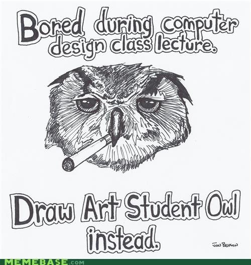 The Internet IRL: Art Student Owl