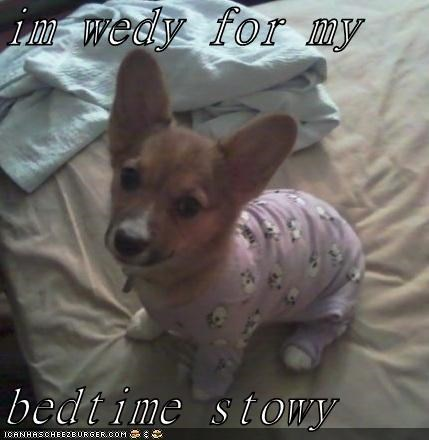 im wedy for my   bedtime stowy