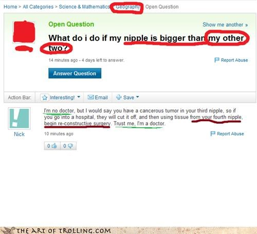 doctors,geography,nipples,three,ultimate troll,Yahoo Answer Fails