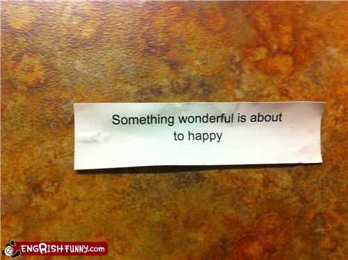 Fortune Cookie Friday - It Already Did, Apparently