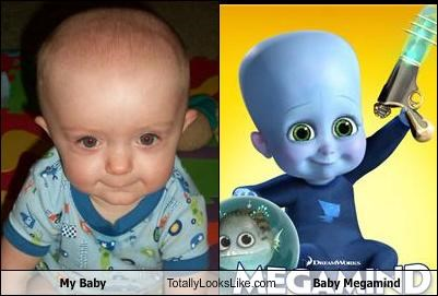 My Baby Totally Looks Like Baby Megamind