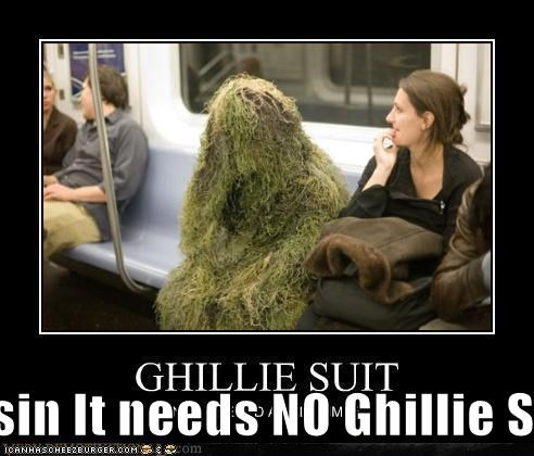 Cousin It needs NO Ghillie Suit