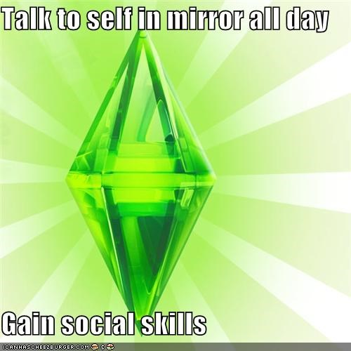 mirror,reflection,social skills,talk to yourself,The Sims,video game