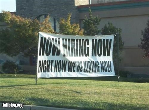 economy,hiring,oddly specific,signs