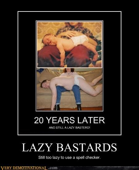 LAZY BASTARDS