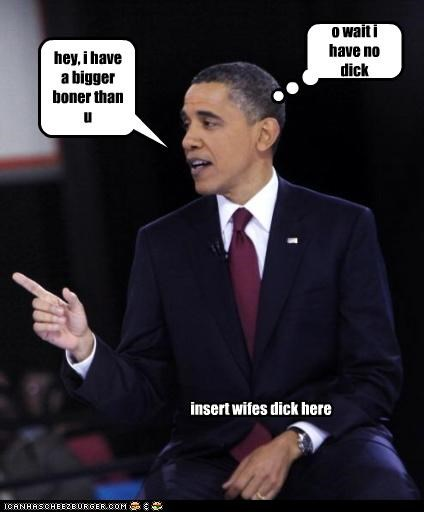 "preasidint borok""no dick"" obama"