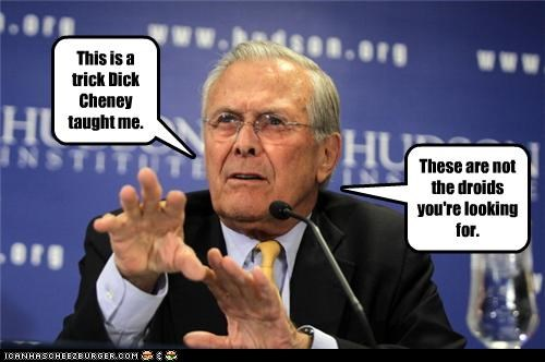 This is a trick Dick Cheney taught me.