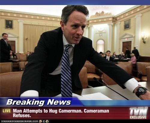 Breaking News - Man Attempts to Hug Camerman. Cameraman Refuses.