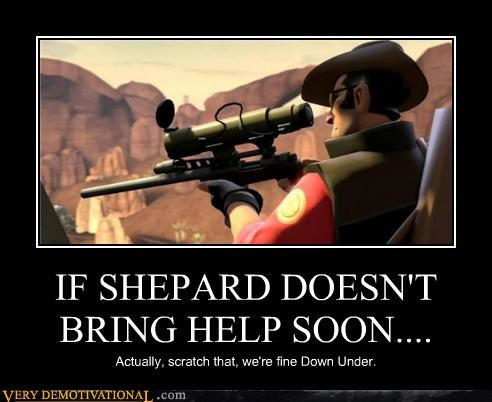 IF SHEPARD DOESN'T BRING HELP SOON....