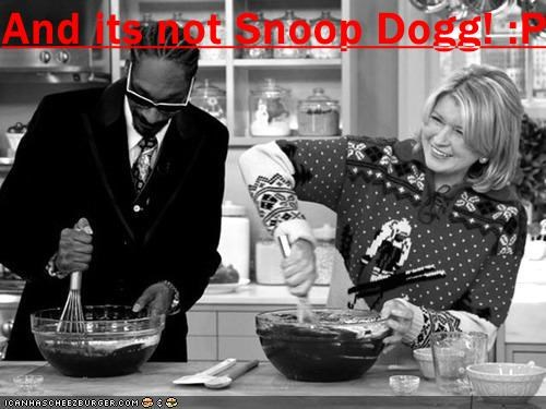 And its not Snoop Dogg! :P