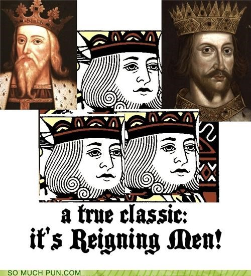 It's Reigning Men!