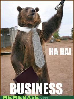 Business Bear Means Business