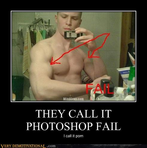 THEY CALL IT PHOTOSHOP FAIL
