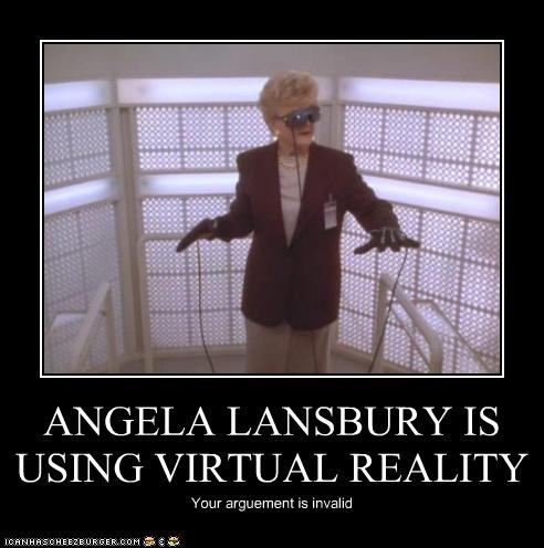 ANGELA LANSBURY IS USING VIRTUAL REALITY