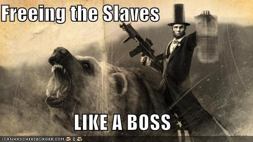 Freeing the Slaves  LIKE A BOSS