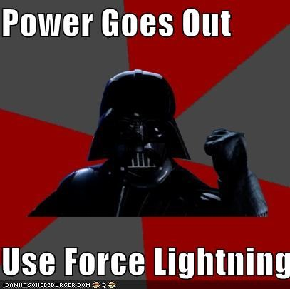 Power Goes Out  Use Force Lightning