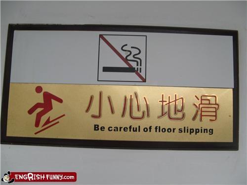 careful,engrish,floor,sign,slip,warning