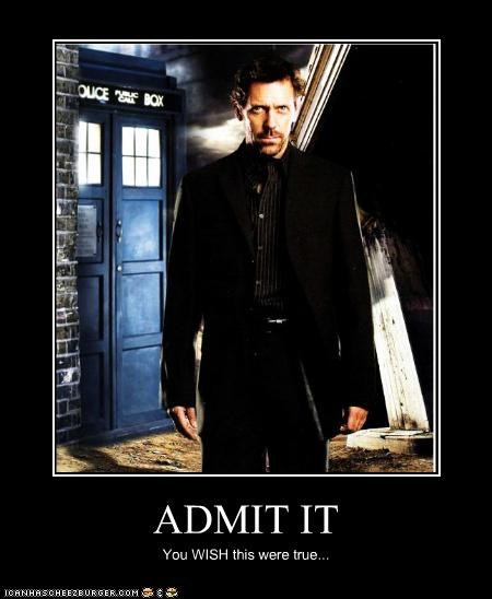 actor,celeb,demotivational,doctor who,funny,Hall of Fame,hugh laurie,roflrazzi,sci fi