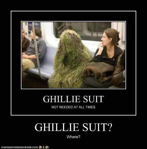 GHILLIE SUIT?