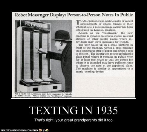TEXTING IN 1935
