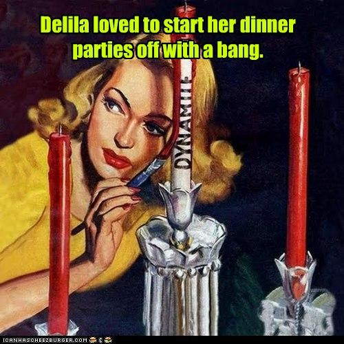 Delila Always Threw Killer Parties...