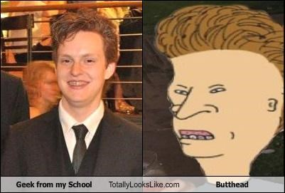 Geek From My School Totally Looks Like Butthead