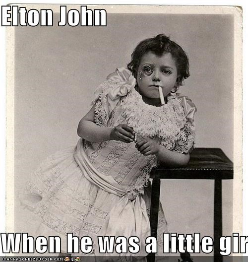 Elton John  When he was a little girl.