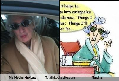 My Mother-in-Law Totally Looks Like Maxine