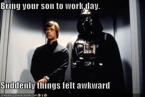 Bring Your Son To Work Day...