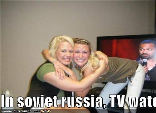 In soviet russia, TV watches YOU!