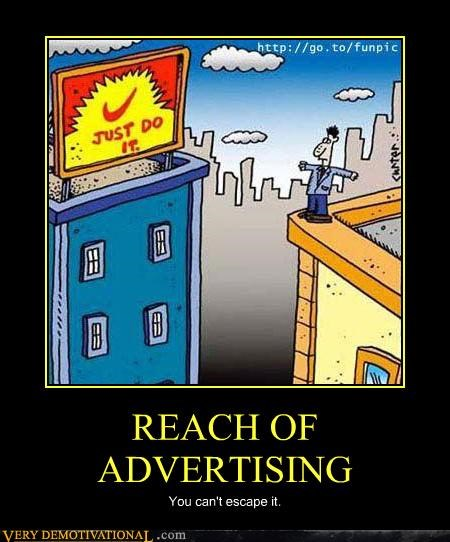 REACH OF ADVERTISING