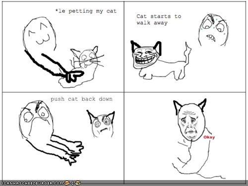 memecats,Memes,okay face,petting,Rage Comics,trolls