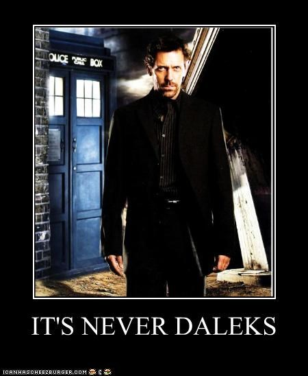 IT'S NEVER DALEKS