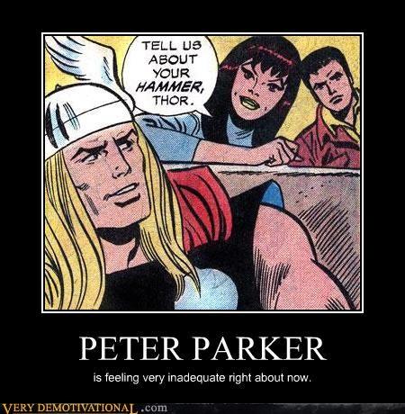 hammer,inadequate,no no tubes,peter parker,Thor