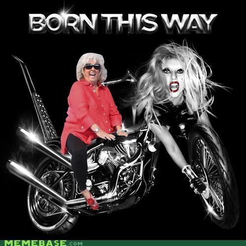 born this way,lady gaga,paula deen,paula-deen-yall,riding