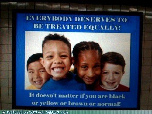 Everyone's Equal...