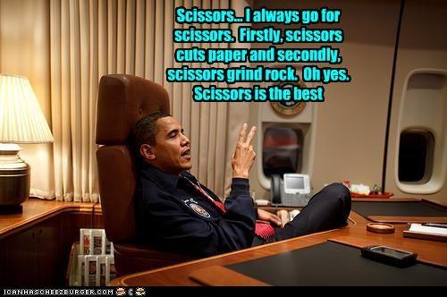 Captain scissors is losin it.  Somebody tell him rock grinds scissors, quick.