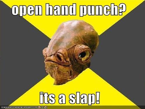 open hand punch?  its a slap!