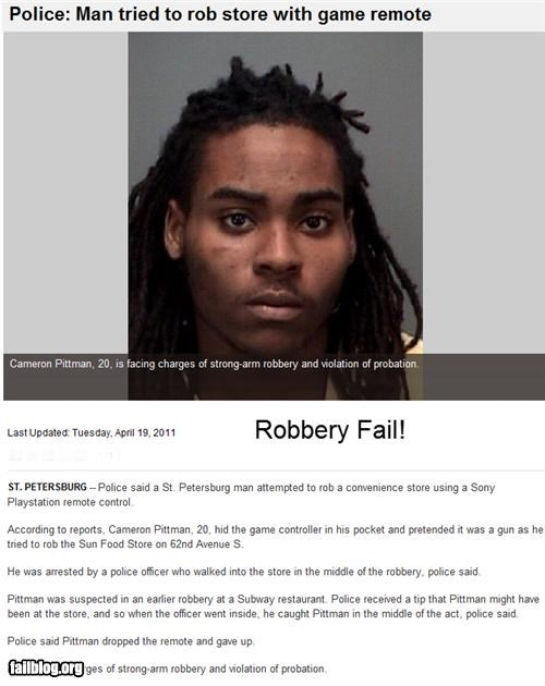 Probably Bad News: Robbery FAIL