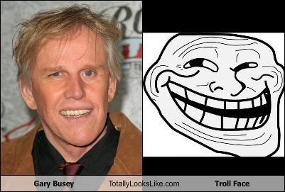 actors,gary busey,Memes,troll face,trolls