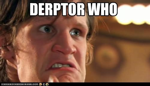 Derpter Who