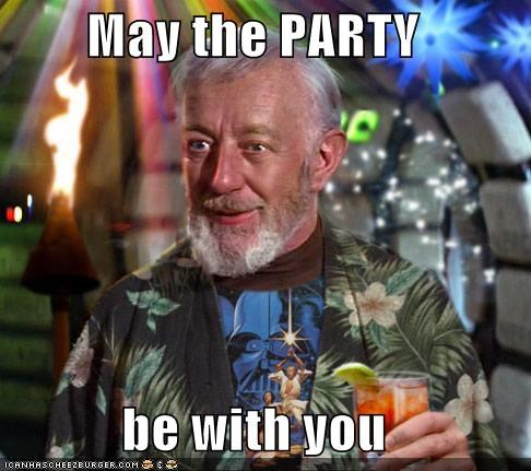 May The PARTY  Be With You